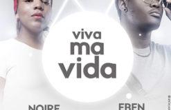 NOIRE VELOURS FT EBEN SCAR-VIVA MA VIDA