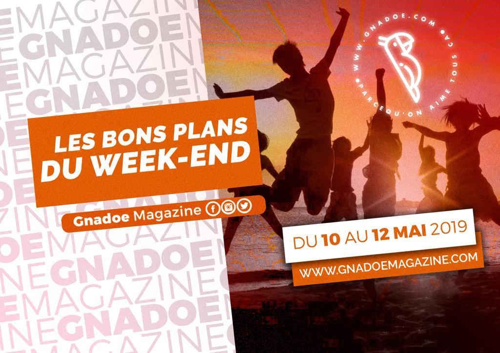 LES BONS PLANS DU WEEKEND: DU 10 au 12 MAI 2019