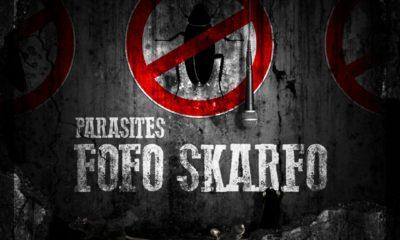 FOFO SKARFO - PARASITES